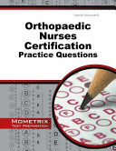Orthopaedic Nurses Certification Exam Practice Questions