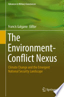The Environment Conflict Nexus