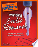 The Complete Idiot s Guide to Writing Erotic Romance
