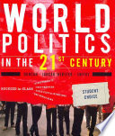 World Politics in the 21st Century  Student Choice Edition