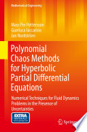 Polynomial Chaos Methods For Hyperbolic Partial Differential Equations book