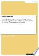 Aktuelle Herausforderungen f  r forschende deutsche Pharmaunternehmen