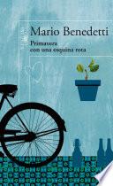 Primavera con una esquina rota by Mario Benedetti