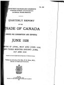Quarterly Report of the Trade of Canada [Imports for Consumption and Exports]