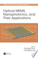 Optical MEMS  Nanophotonics  and Their Applications