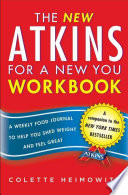 The New Atkins For A New You Workbook