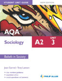 AQA A2 Sociology Student Unit Guide New Edition: Unit 3 Beliefs in Society