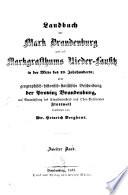 Geographisch Historisch Statistisches Landbuch Der Provinz Brandenburg Und Des Markgrafthums Niederlausitz In Der Mitte Des 19 Jhrhndts