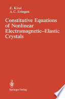 Constitutive Equations of Nonlinear Electromagnetic Elastic Crystals