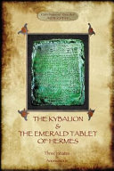 The Kybalion   the Emerald Tablet of Hermes