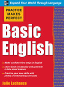 Practice Makes Perfect: Basic English