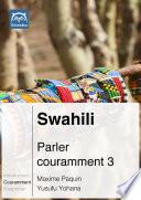 Swahili Parler couramment 3
