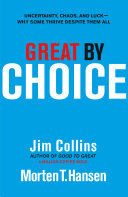Great by Choice Good To Great Jim Collins Returns With