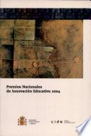 Premios nacionales de innovación educativa 2004