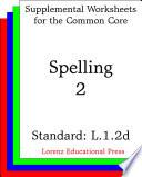 CCSS L.1.2d Spelling 2