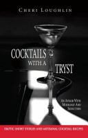 Cocktails with a Tryst
