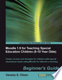 Moodle 1 9 for Teaching Special Education Children  5 10