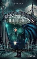 L'Empire des illusions, tome 1