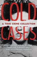 Cold Cases: A True Crime Collection Pdf/ePub eBook