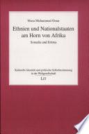 Ethnien und Nationalstaaten am Horn von Afrika