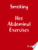 Smoking Hot Abdominal Exercises