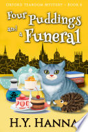 Four Puddings and a Funeral  Oxford Tearoom Mysteries   Book 6