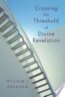 Crossing The Threshold Of Divine Revelation book