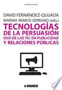 Tecnologías de la persuasión: uso de las TIC en publicidad y relaciones públicas