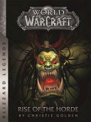 World of Warcraft: Rise of the Horde: Rise of the Horde