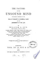 The Factors of the Unsound Mind