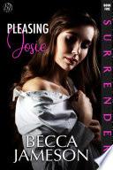 Pleasing Josie