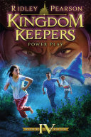 Kingdom Keepers IV: Power Play by Ridley Pearson