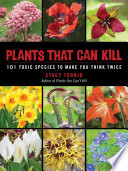 Plants That Can Kill Now Takes A Look At