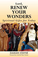 Lord Renew Your Wonders Spiritual Gifts For Today