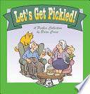 Let s Get Pickled