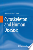 Cytoskeleton And Human Disease : and is a dynamic structure that is...