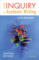 From Inquiry to Academic Writing  A Text and Reader