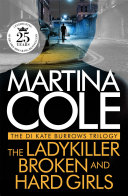 The DI Kate Burrows Trilogy: The Ladykiller, Broken, Hard Girls Kate Burrows Trilogy By The Sunday Times No 1