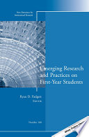 Emerging Research and Practices on First Year Students