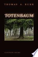 Totenbaum - Kriminalroman: Finn Steinmanns zweiter Fall