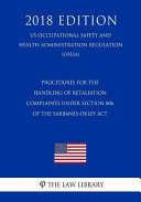 Procedures For The Handling Of Retaliation Complaints Under Section 806 Of The Sarbanes Oxley Act Us Occupational Safety And Health Administration Regulation Osha 2018 Edition
