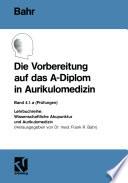 Die Vorbereitung auf das A Diplom in Aurikulomedizin