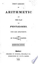 First Lessons in Arithmetic on the Plan of Pestalozzi Book PDF