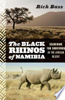 The Black Rhinos of Namibia