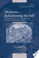Meditatio     Refashioning the Self
