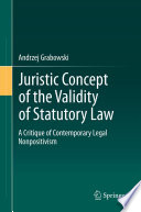 Juristic Concept of the Validity of Statutory Law