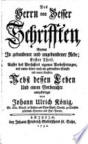 Erster Theil  Ausser des Verfassers eigenen Verbesserungen  mit vielen seiner noch nie gedruckten St  cke und neuen Kupfern  nebst dessen Leben und einem Vorberichte