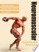 Neuromuscular Quick Pocket Reference : quick reference for musculoskeletal and neurological tests performed...