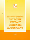 Review Questions for Physician Assistant Certifying Examinations