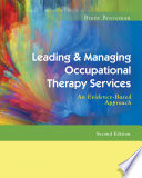 Leading Managing Occupational Therapy Services